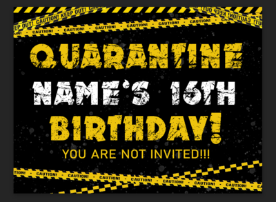 Quarantine Birthday- Yard Sign
