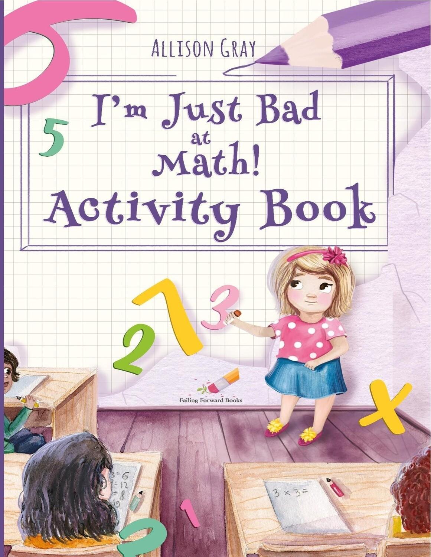 I'm Just Bad at Math! Activity Book