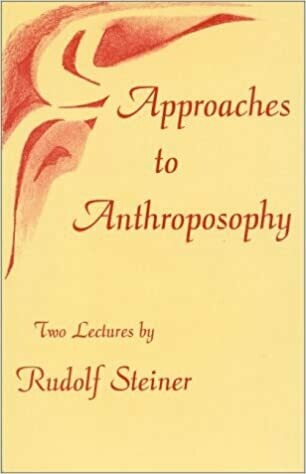 Approaches To Anthroposophy