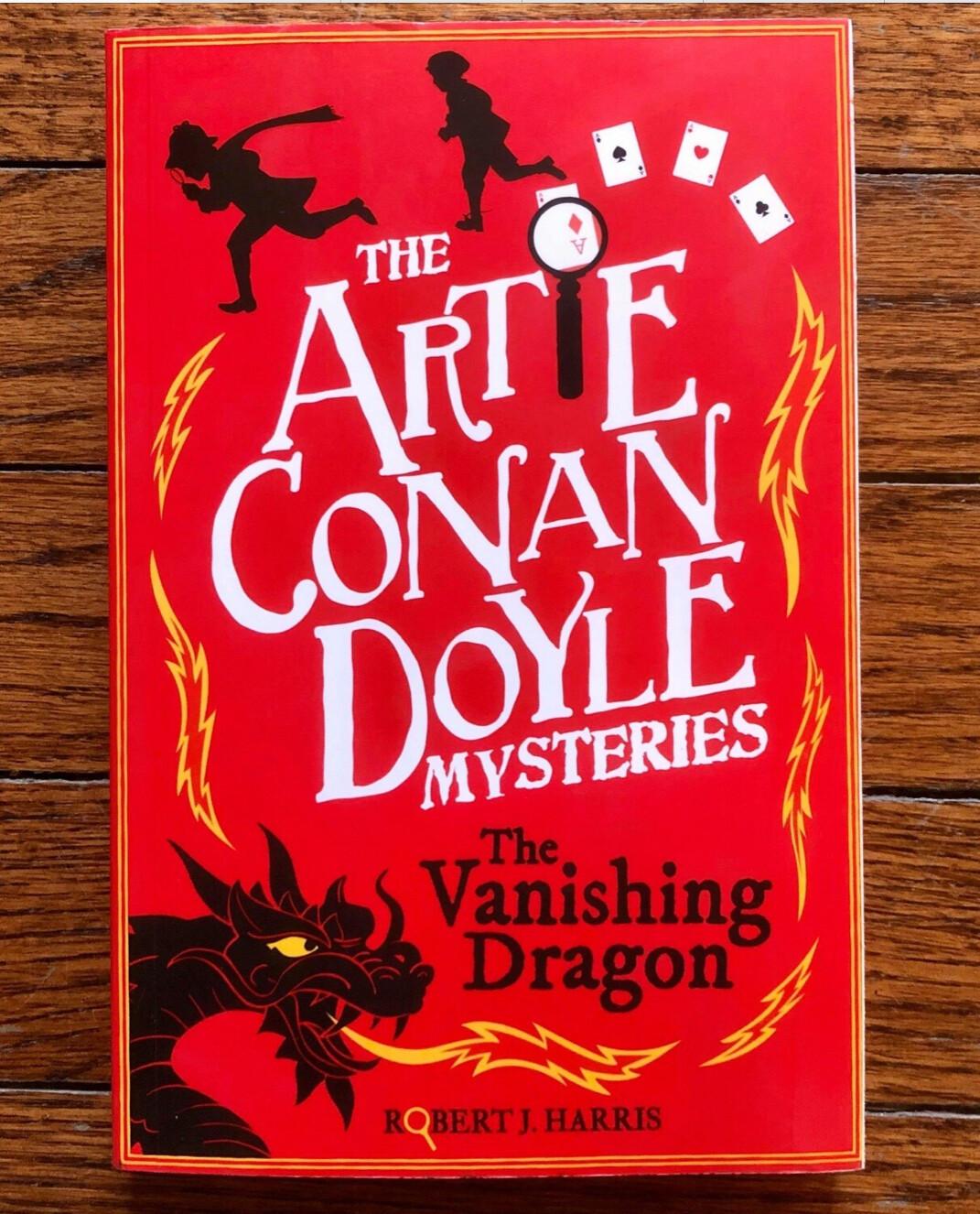 Artie Conan Doyle Mysteries Vanishing Dragons - B4832