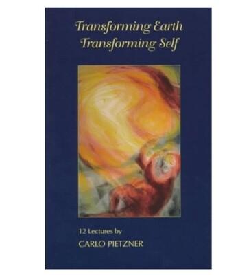 Transforming Earth Transforming Self B4289