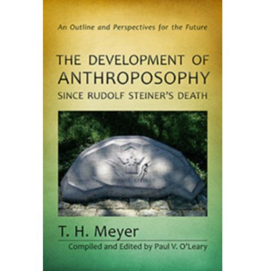 The Development of Anthroposophy since Rodolph Steiner's Death - B1164