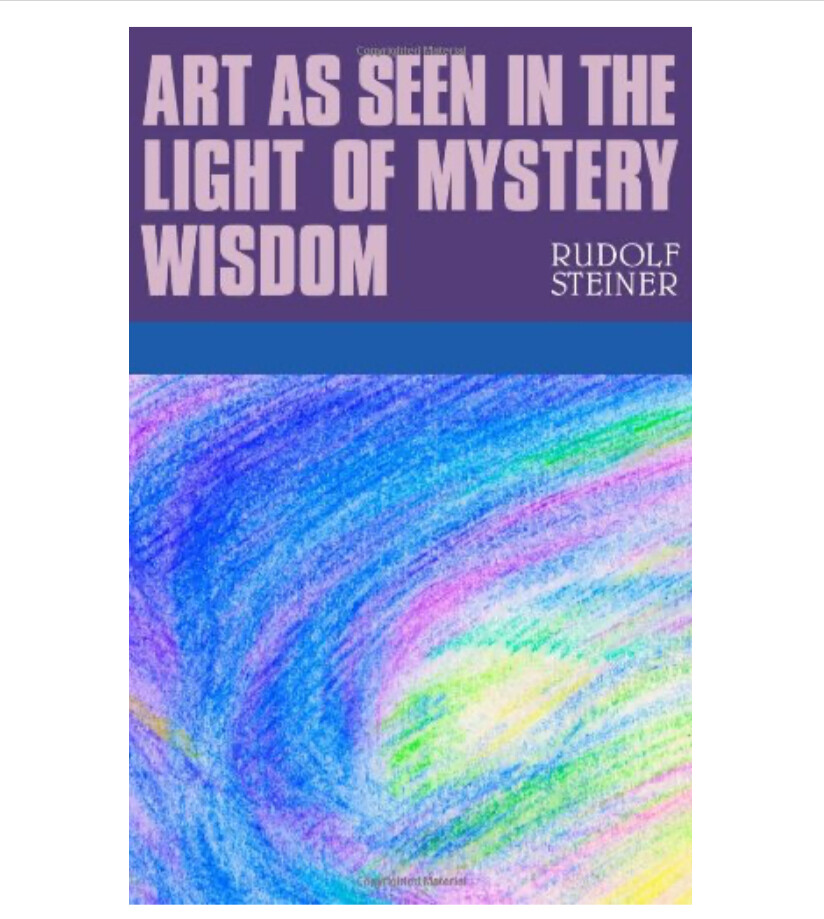 Art As Seen In Light Of Mystery Wisdom B2366