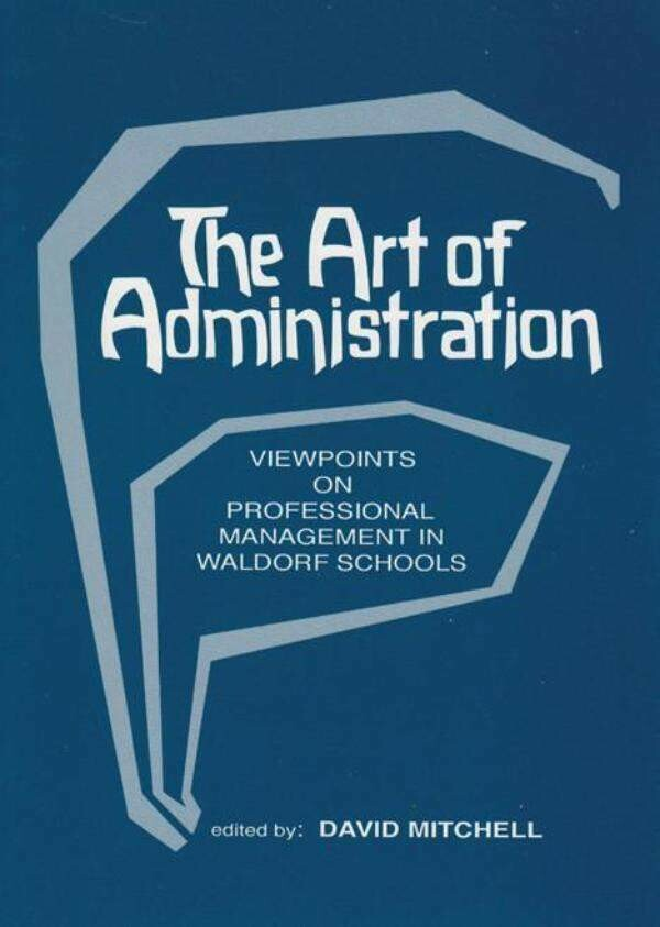 The Art of Administration B7849
