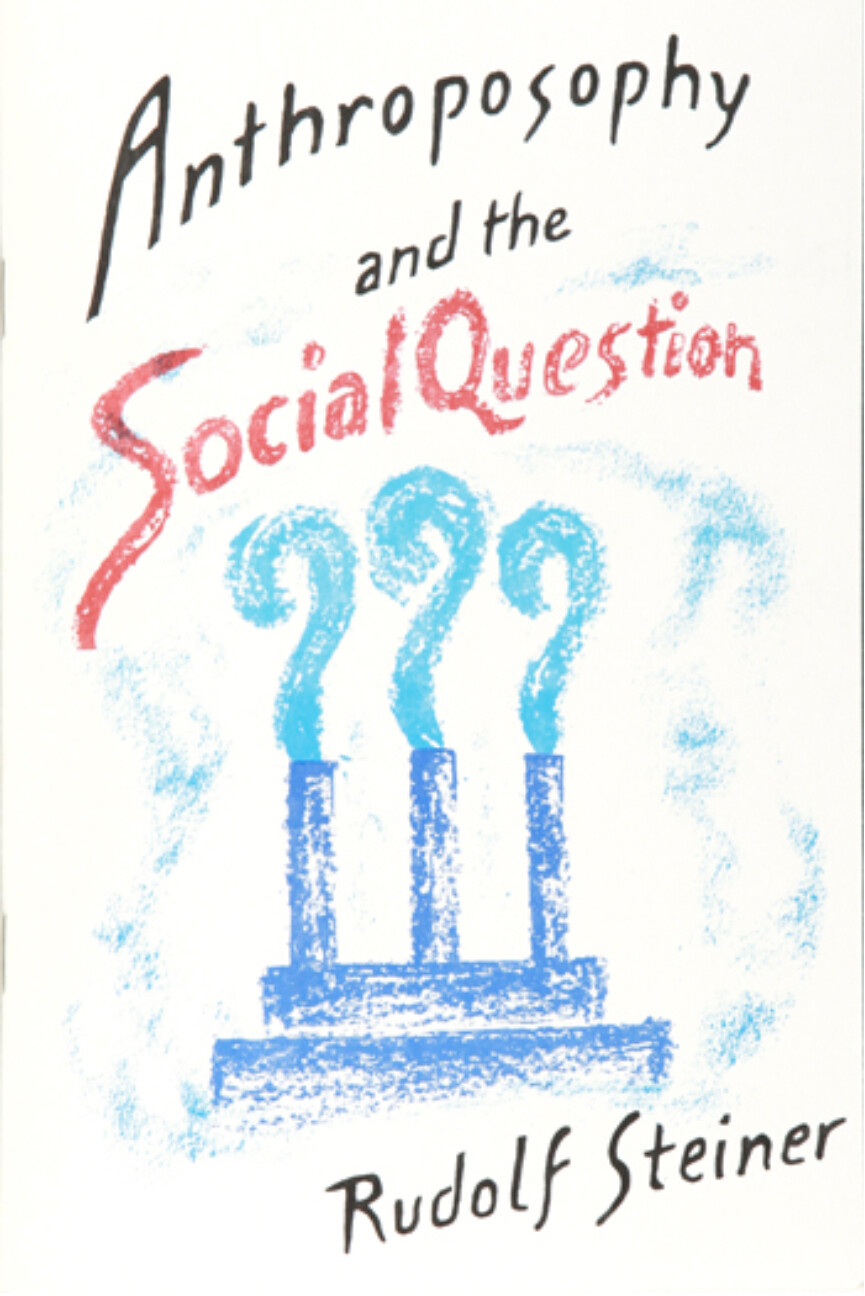Anthroposophy and the Social Question B2020