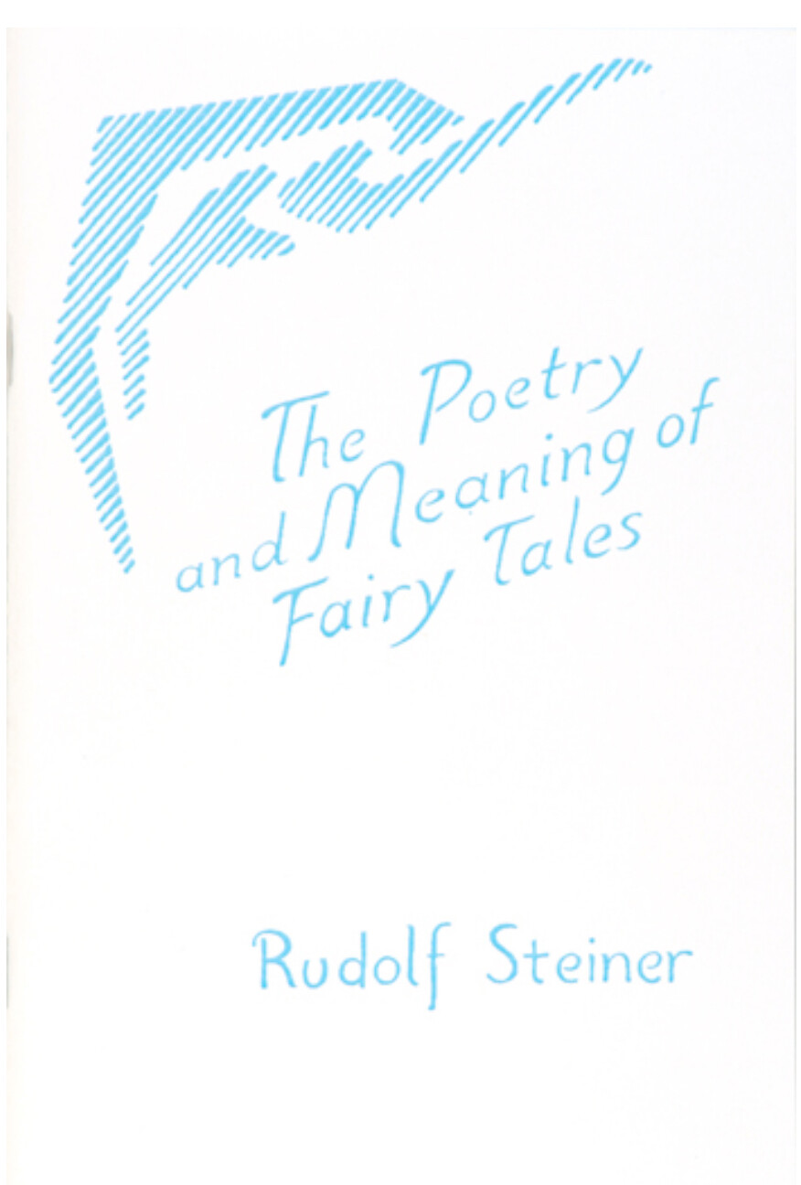 The Poetry and the Meaning of Fairy Tales B9052