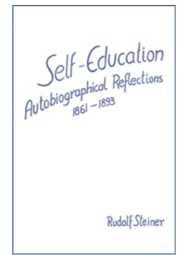 Self-Education Autobiographical Reflections 1861-1893 B2723