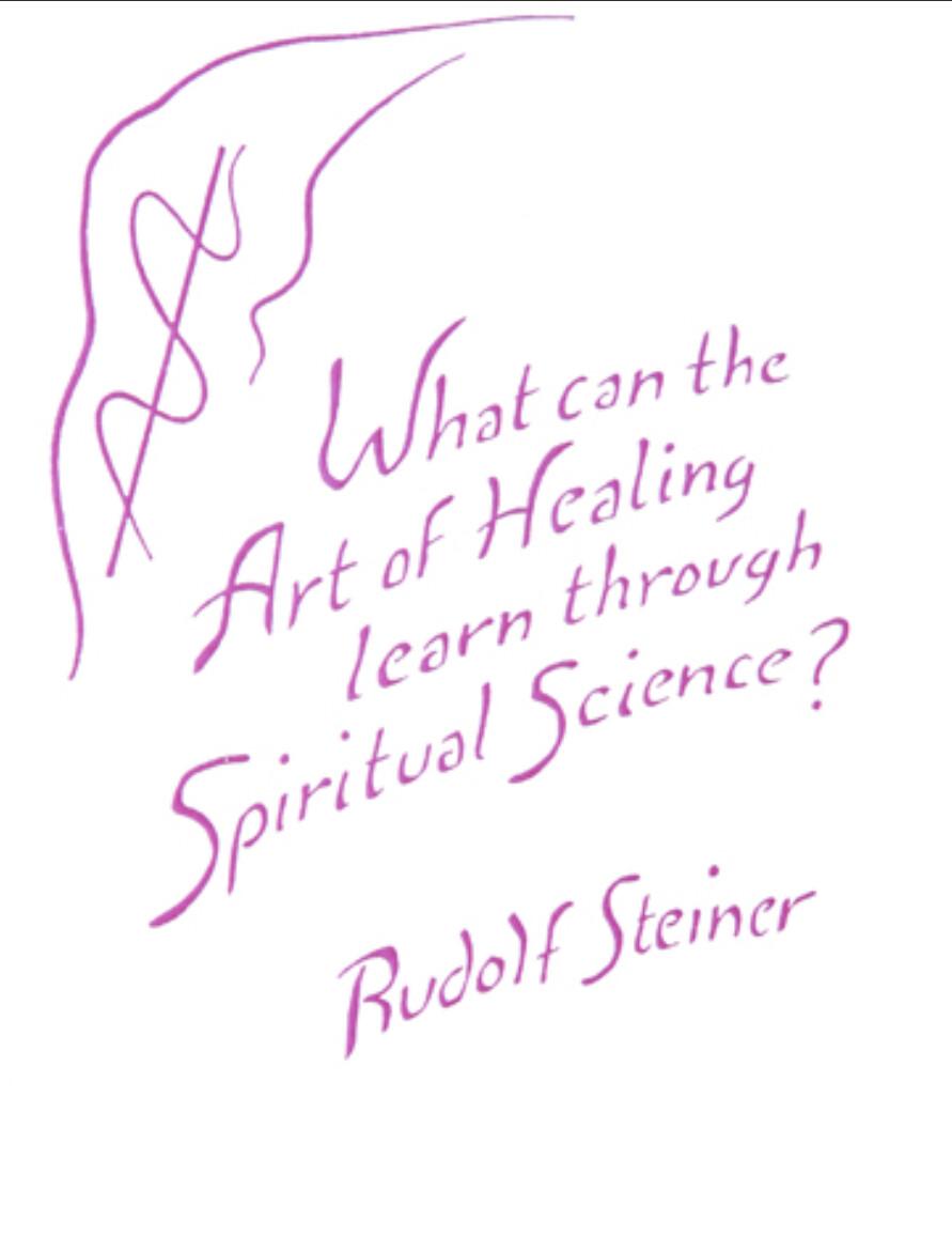 What Can the Art of Healing Learn Through Spiritual Science? B2124