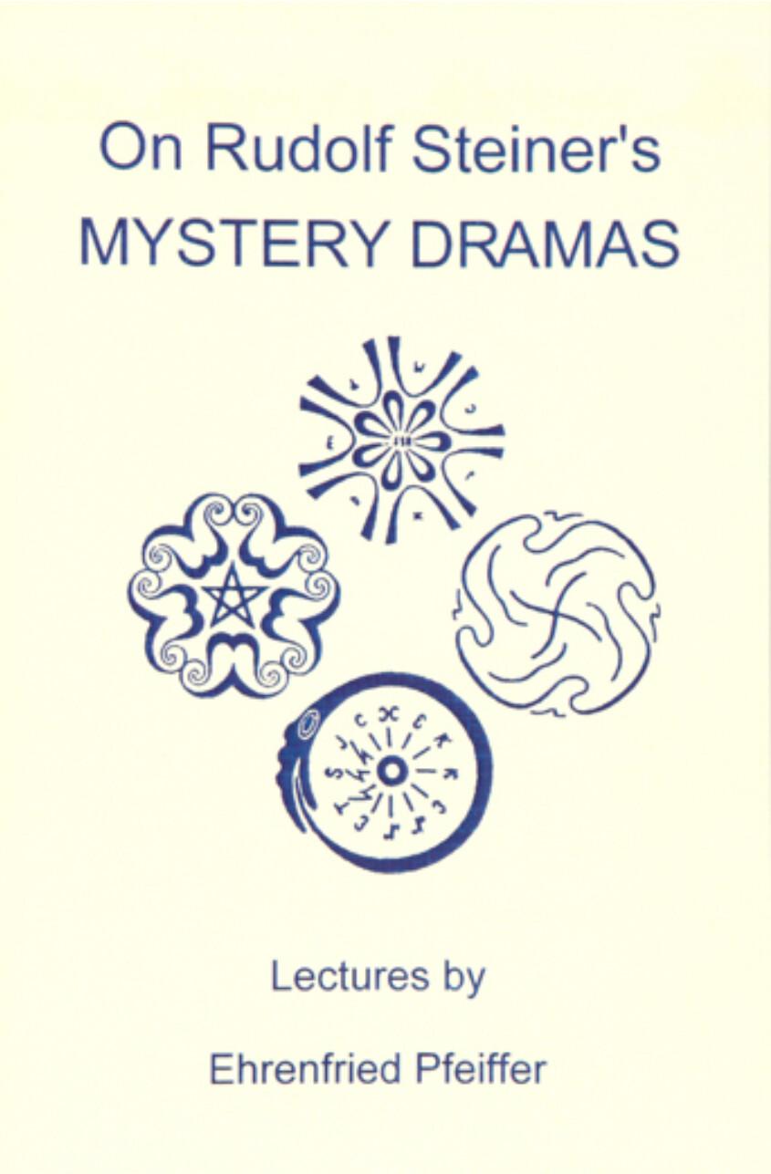 On Rudolf Steiner's Mystery Dramas B2938