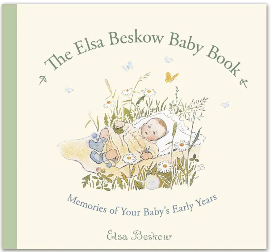 The Elsa Beskow Baby Book: Memories of your Baby's Early Years B0063