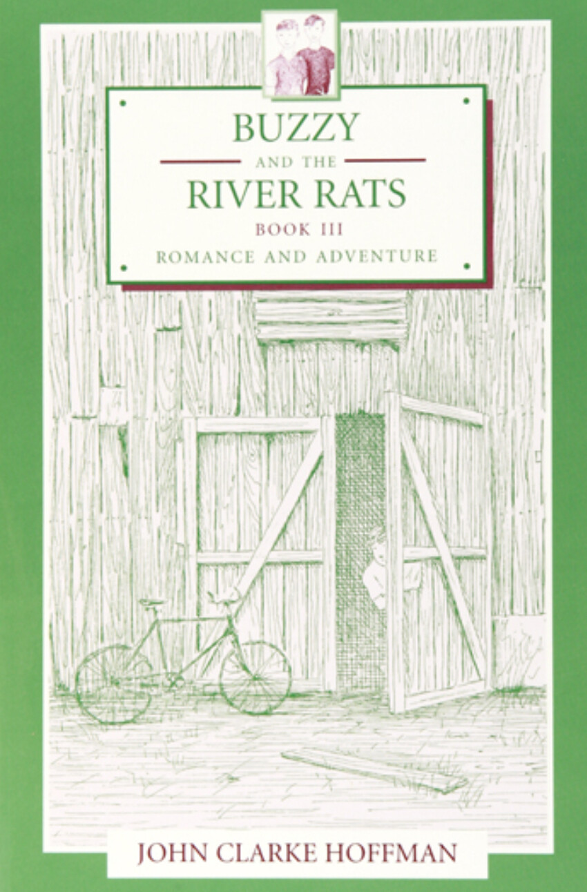 Buzzy and the River rats Book III: Romance and Adventure B9788