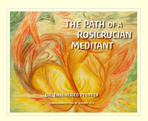 The Path of a Rosicrucian Meditant B6231