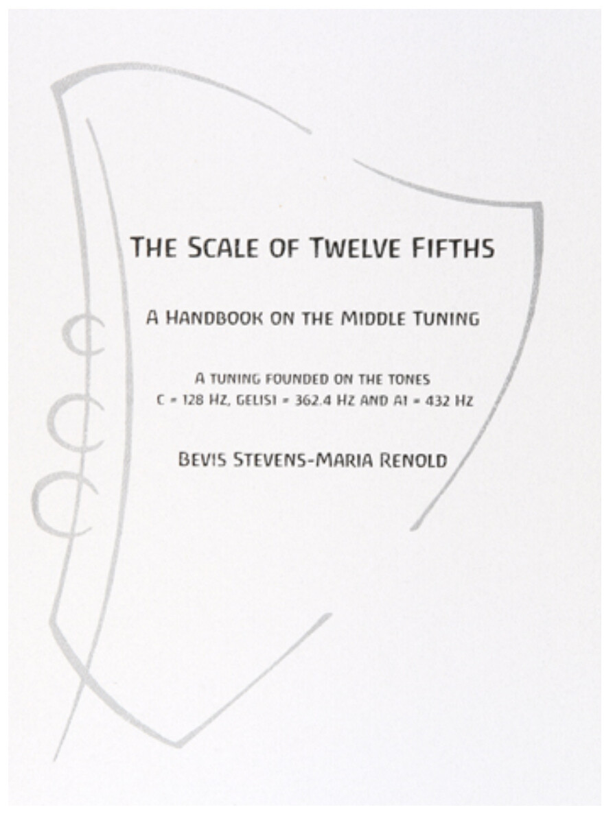 The Scale of Twelve Fifths: A Handbook on the Middle Tuning B1001