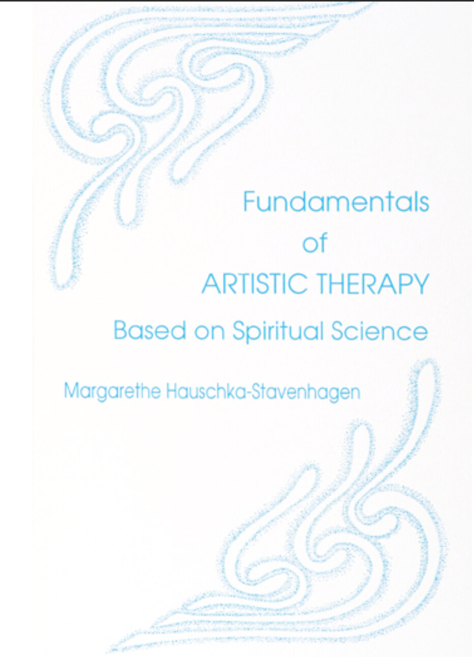 Fundamentals of Artistic Therapy Based on Spiritual Science B9595