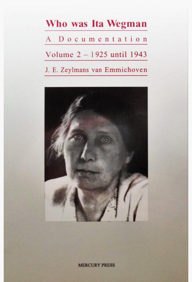 Who Was Ita Wegman: A Documentation Vol. 2 B9931