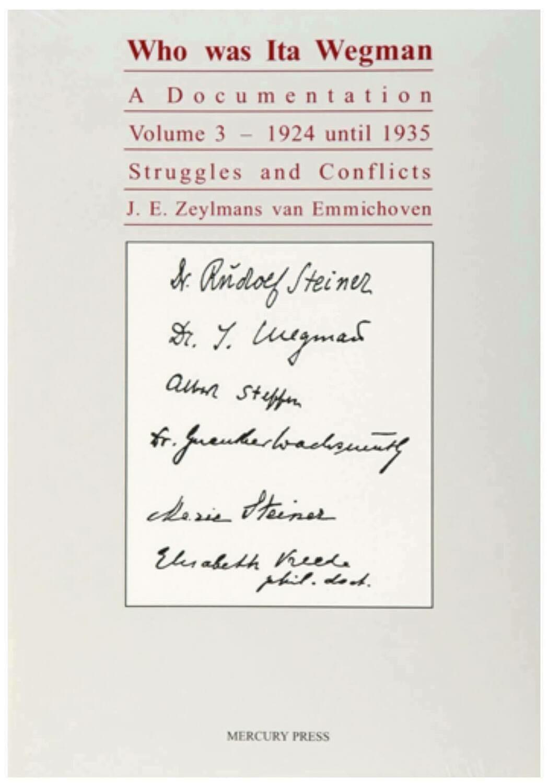 Who Was Ita Wegman A Documentation Vol. 3 B9923