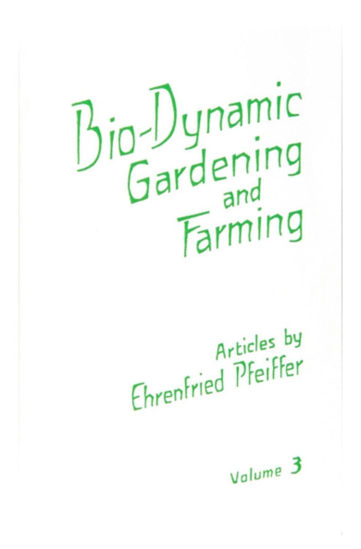 Bio-Dynamic Gardening and Farming Volume 3 B2671