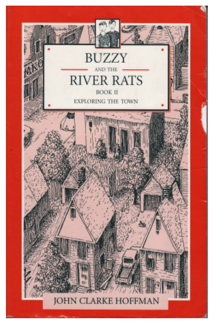 Buzzy and The River Rats Book II Exploring the Town B9672