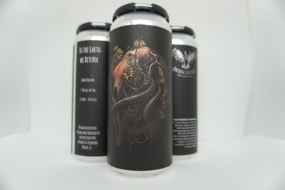 Unseen Creatures - To The Earth We Return - IPA - 7.3% ABV - 4 Pack