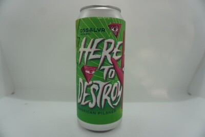 DSSOLVR - Here To Destroy - Pilsner - 4.9% ABV - 16oz Can