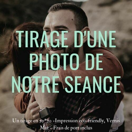 TIRAGE DE LA PHOTO DE NOTRE SEANCE