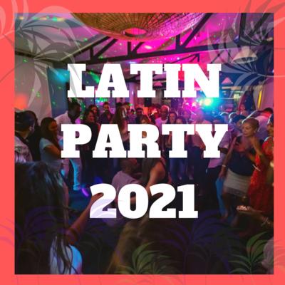 LATIN PARTY 2021 at Morena