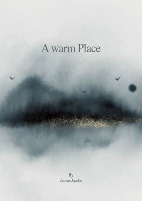 A warm Place - By Jannes Jacobs