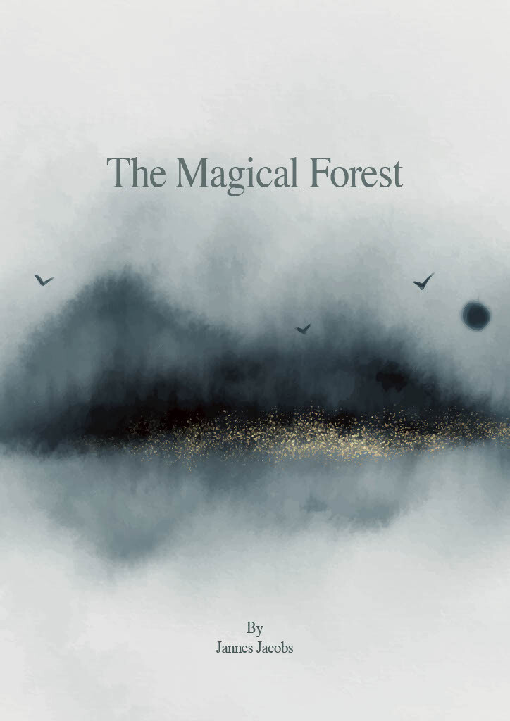 The Magical Forest - By Jannes Jacobs