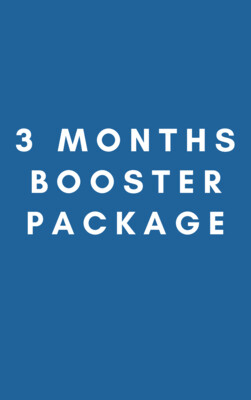 3 Months Booster Package
