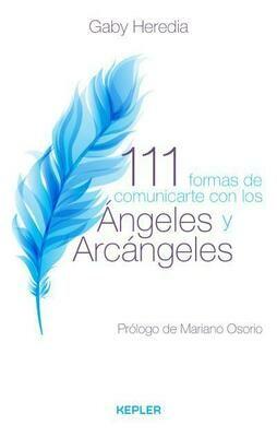 111 formas de comunicarte con los ángeles y los arcángeles