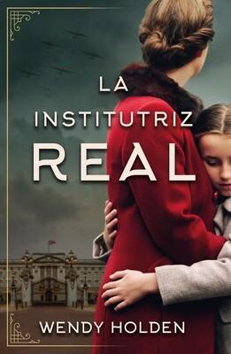 La Institutriz Real