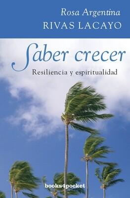 SABER CRECER. RESILIENCIA Y ESPIRITUALIDAD - BOLSILLO