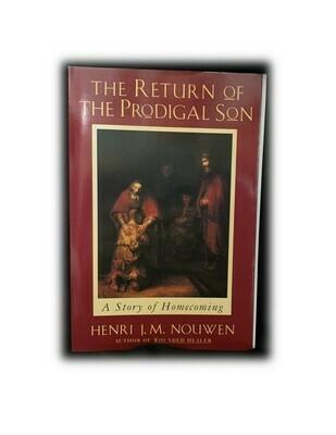 The Return Of The Prodigal Son - Henri J M Nouwen
