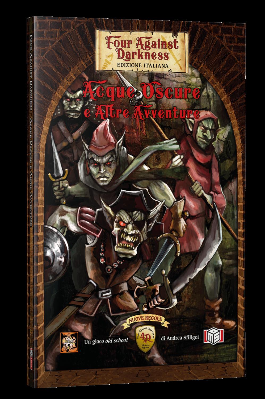 Four against Darkness - Acque Oscure e Altre Avventure