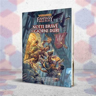 Warhammer Fantasy Role-Play - Notti Brave & Giorni Duri