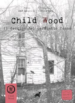 Child Wood 2 - Il Destino del Cerbiatto rosso