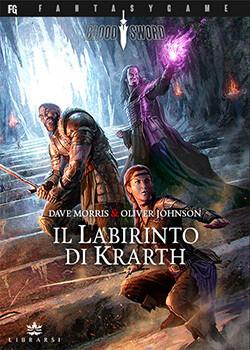 Blood Sword - 1 Il Labirinto di Krarth