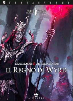 Blood Sword - 2 Il regno di Wyrd