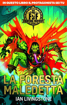 Fighting Fantasy - 3 La Foresta Maledetta