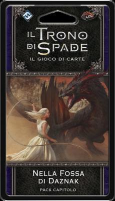 Nella Fossa di Daznak - Il trono di spade LCG - Il gioco di carte (2a ed.)