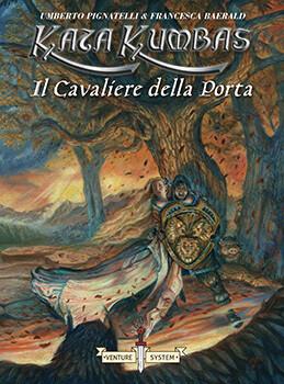 Kata Kumbas - Il Cavaliere della Porta (Libro Game)
