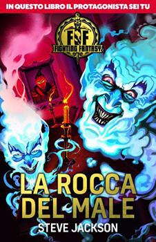 Fighting Fantasy - 2 La Rocca del Male