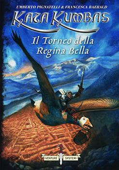 Kata Kumbas - Il Torneo della Regina Bella (Libro Game)