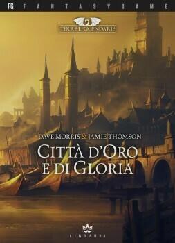 Terre Leggendarie - 2 Città d'Oro e di Gloria