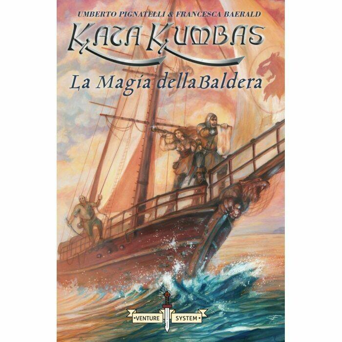 Kata Kumbas - La Magia della Baldera  (Libro Game)
