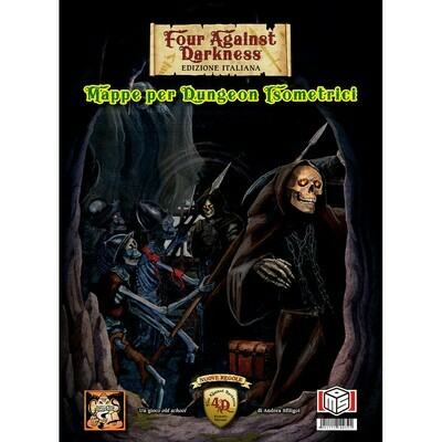 Four against Darkness - Mappe per dungeon isometrici