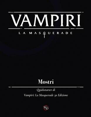 Vampiri La Masquerade Mostri - Quickstarter
