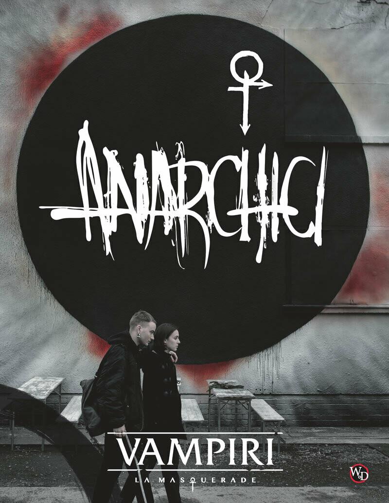 Vampiri La Masquerade 5 Ed. - Anarchici