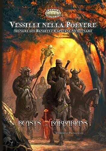 Savage Worlds - Beasts & Barbarians - Vessilli nella Polvere