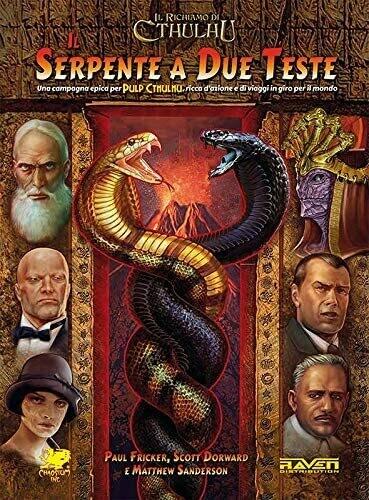Il Serpente a due teste - Il Richiamo di Cthulhu - Pulp Cthulhu
